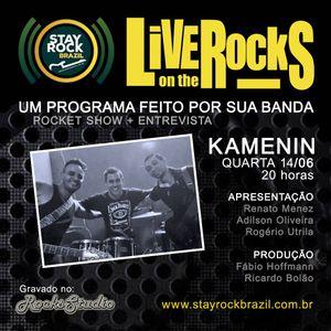 Programa Live On The Rocks - Entrevista com Kamenin