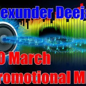 Alexunder Deejay 20March2014 Promotional Mix