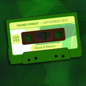 Sound Forest - September 2015 [COSP09] Cloud Of Silence podcast