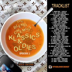 Klassics & Oldies Episode #2 (Hosted By : Adina Howard)(Remake)