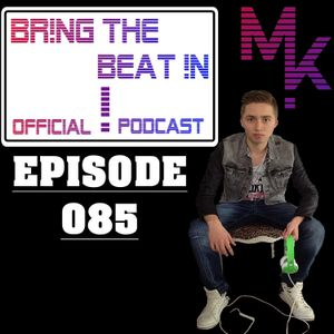 BR!NG THE BEAT !N Official Podcast [Episode 085]