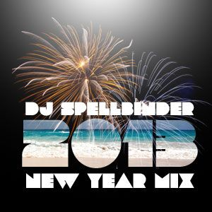 DJ Spellbinder - New Year Mix 2013
