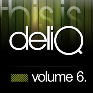 This is Deliq - Volume 6