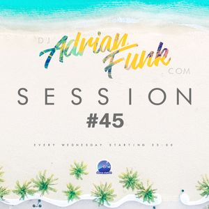 ADRIAN FUNK @ One FM - Dance Station Session #45