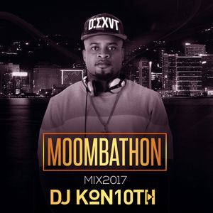 Dj kon10th Moombathon Mix 2017