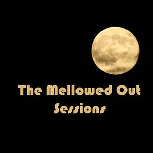 The Mellowed Out Sessions -1