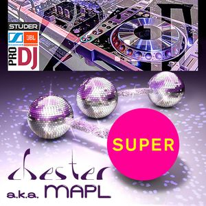 PSB - Super  Remixed By Chester (MAPL)