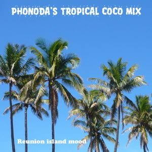 Phonoda's Tropical Coco mix