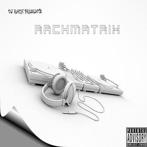 DJ RACH presents RACHMATRIX the Mixtape