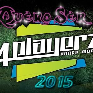 4 Palyerz-QUERO SER 2015 Mix By Dj.Discojo