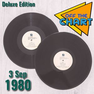 Off The Chart Deluxe: 3 September 1980