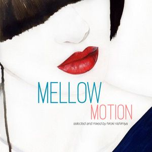 """MELLOW MOTION"" p-private mix vol,03(smooth j-mellow selection)"