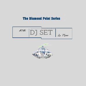 """Live Dj Set: """"Diamond Point Series"""" 1"""