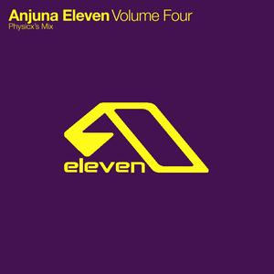 Anjuna Eleven - Volume Four: Physicx