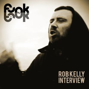 Funk by Funk Show (20/06/2016): Rob Kelly Interview