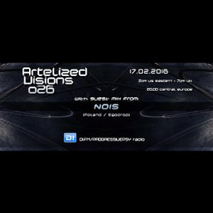 Artelized Visions 026 (February 2016) with guest Nois on DI FM
