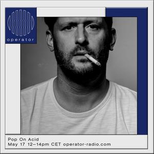 Pop On Acid - 17th May 2017