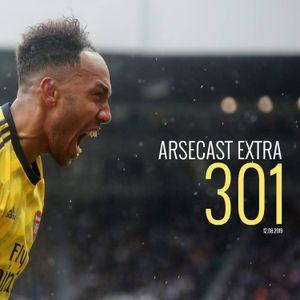 Arsecast Extra Episode 301 - 12.08.2019