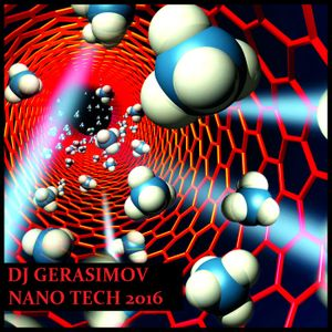 DJ GERASIMOV - NANO TECH 2016 (volume1)