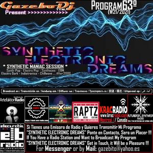 SYNTHETIC ELECTRONIC DREAMS Program63º (W24/2021) Session by Gazebo Dj TTM.