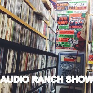 The Audio Ranch Show, February 8, 2015