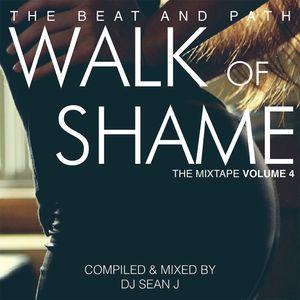 Walk of Shame - The Mixtape - Volume Four by DJ Sean J