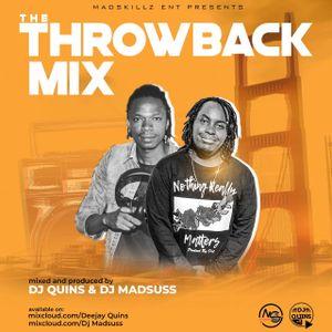 Throwback Mix Dj Quins x Dj Madsuss Ft E-Sir, Nameless, JuaCali, Nyota Ndogo, Kleptomaniax, Nonini,
