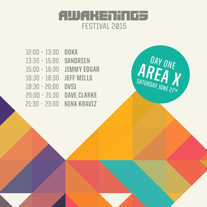 Dave Clarke - Live at Awakenings 2015, Area X, Amsterdam - 27th June 2015