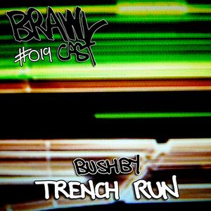 Bushby - Trench Run