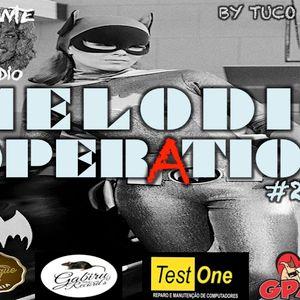 MELODIC OPERATION EPISODIO 29