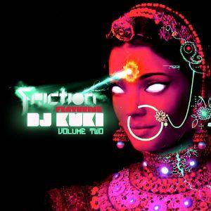 Friction Featuring DJ Kuki 2
