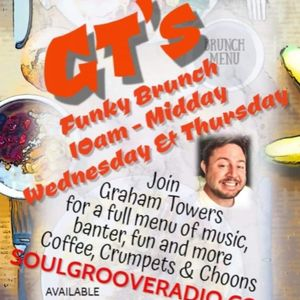 GT's Funky Brunch Live with Graham Towers 02.06.21 soulgrooveradio.co.uk