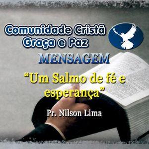 Um Salmo de Fé e Esperança - Pr. Nilson Lima