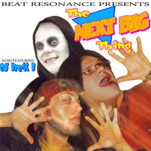 The Next Big Thing - Beat Resonance
