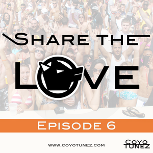 Share The Love - Episode 6
