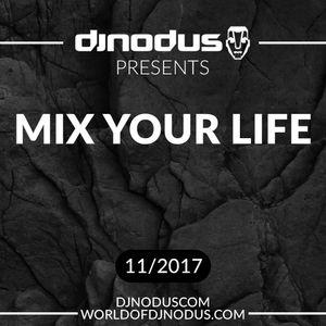 Djnodus Mix Your Life 11 - 2017