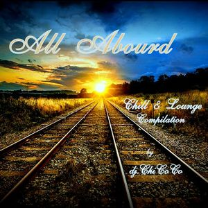 """""""""""ALL ABOURD"""""""" chill & lounge compilation"""