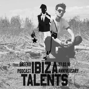 GREEKO - Special podcast for Ibiza Talents Anniversary - Sunday 27th March 2016 @ Pacha Ibiza