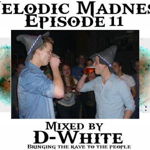 Melodic Madness episode 11