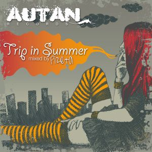 Pizeta Trip in Summer 2010 dj mix compilation (Autan records)