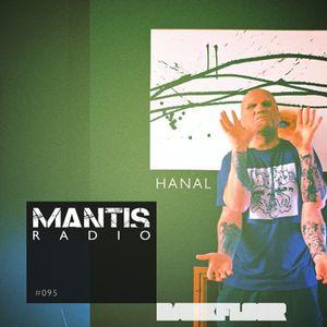 Mantis Radio 095 + hanal