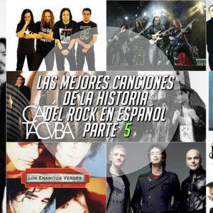 PERICO PADILLA RADIO SHOW - LAS MEJORES CANCIONES DE LA HISTORIA DEL ROCK EN ESPAÑOL - PARTE 5