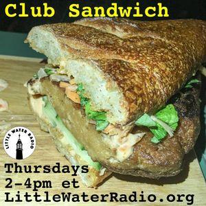 Club Sandwich #111 10-19-17 w/ Ellen Qbertplaya littlewaterradio.com