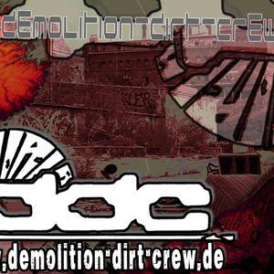 D3M0liTiON-DiRT-CR3W  liVE_pa! (DDC / 3NGAGiERt:dEM0li3Rt) at Al.Brauerei Berlin
