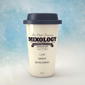 Mixology by Bergwall (Vol 009)