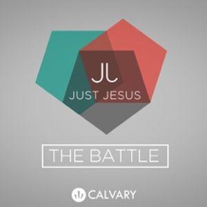 """""""Just Jesus: The Battle Part 1"""""""