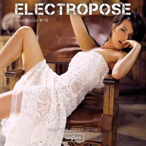 ElectroPose (deep house) #48 By Ianflors (Playlist Time)
