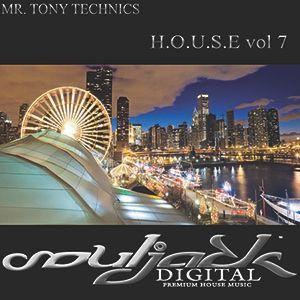 Mr. Tony Technics - H.O.U.S.E Vol 7