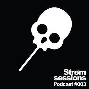 #003 - Strom Sessions podcast ft Ferreck Dawn @ XT3 Techno radio