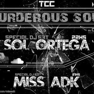 Murderous soul by Carlos Delgado presents: Miss Adk @ BAG Radio Station